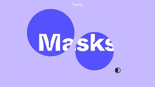 Figma Tutorial: Masks