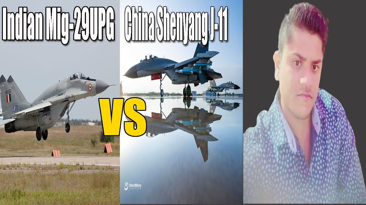 Indian Mig-29UPG vs China Shenyang J-11 – Who is Best ? – Specification and Features – Comparison