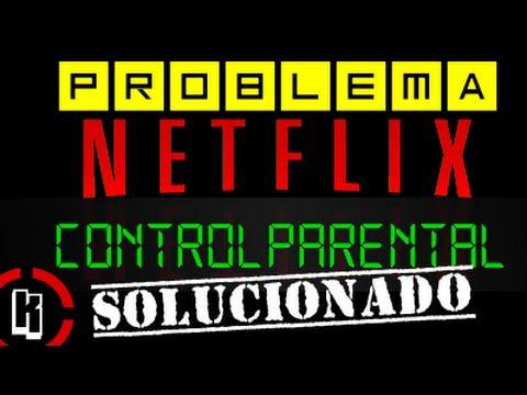 Solución Error Netflix Control Parental  Xbox One