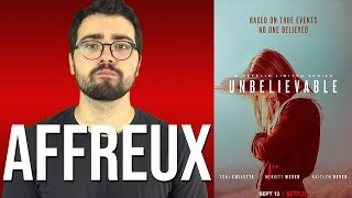 UNBELIEVABLE | Critique à chaud (spoilers à 12:51)