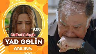 Yad Gəlin (2-ci bölüm) - Anons - ARB TV