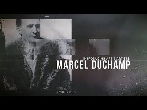 Introducing Art & Artists | Marcel Duchamp