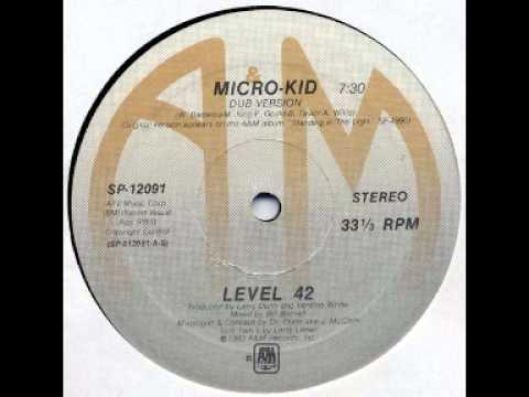 Level 42 - Micro Kid -  Remix