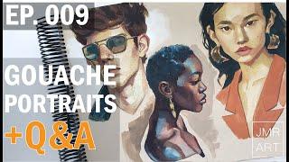 EPISODE 009 | Gouache Portrait Timelapse + Q\u0026A | Voice Over