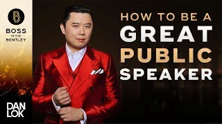 How To Become A Great Public Speaker - Boss In The Bentley