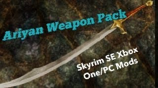 Ariyan Weapon Pack Skyrim SE X…