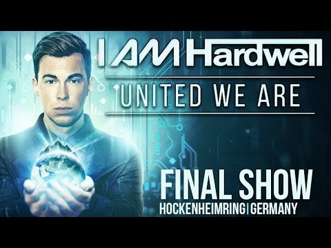 I AM HARDWELL - UNITED WE ARE THE FINAL SHOW - FULL!