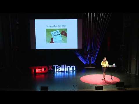 TEDxTallinn - Kadi Liis Saar - Miks ma seda teen?