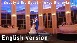 [ENGLISH DUB] The Enchanted Tale of Beauty and the Beast - Tokyo Disneyland