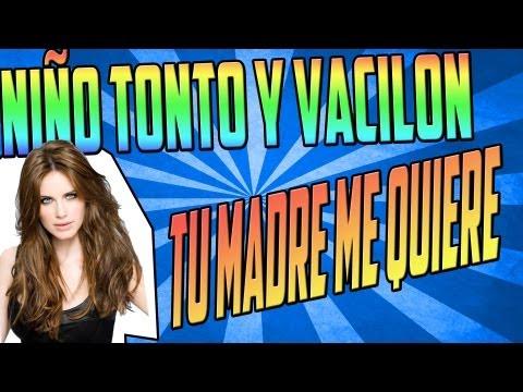 CABREANDO ESP #26 | NI�O TONTO VACILON | TU MADRE ME QUIERE