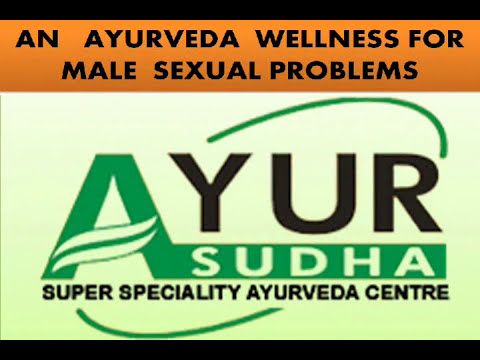 ED, Sexual Health Men , Weak Erection, Male Infertility -Best Ayurvedic Treatment in India