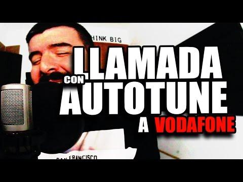 LLAMADA CON AUTOTUNE A VODAFONE | sitofonkTV