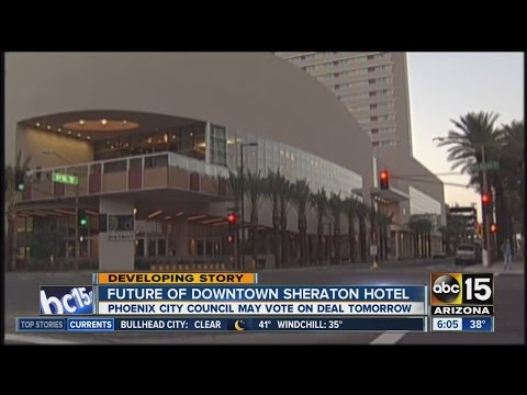 Future of Sheraton in downtown Phoenix