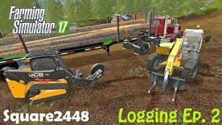 Farming Simulator 2017 Logging Ep.2 - New Equipment