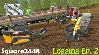 Farming Simulator 2017 Logging Ep.2 - New Equipment