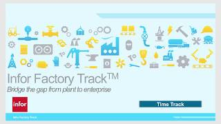 Infor Factory Track Time Track Overview