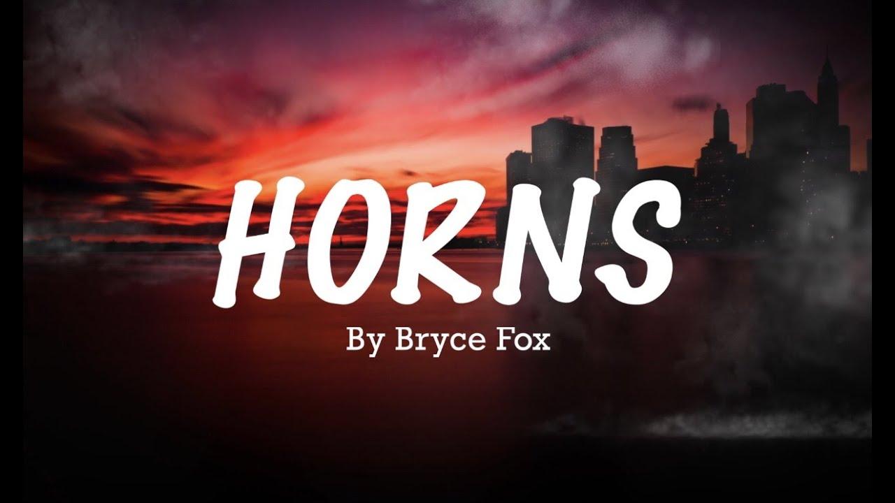 Download Horns - Bryce Fox ( Lyrics )