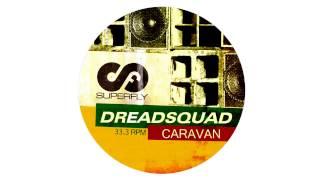 Dreadsquad - Caravan (Original dub LP version)