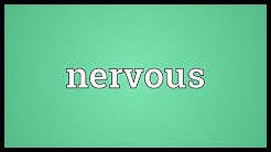 Nervous Meaning