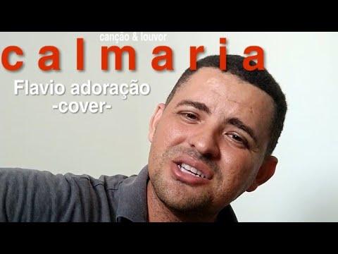 Canção E Louvor -CALMARIA-  (cover).  Flaviosoaresofc