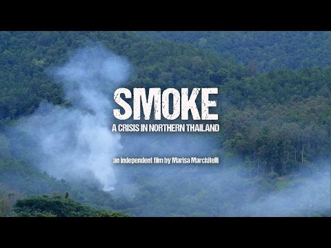 SMOKE: A Crisis in Northern Thailand, The Health Effects and a Solution