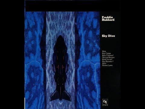 Freddie Hubbard - Sky Dive (Full Album)