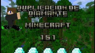 Como duplicar diamante y de todo en minecraft 1.5.1