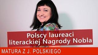 216. Polscy laureaci literackiej Nagrody Nobla: Sienkiewicz, Reymont, Miłosz, Szymborska, Tokarczuk