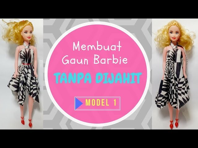 cara membuat baju barbie tanpa dijahit 1