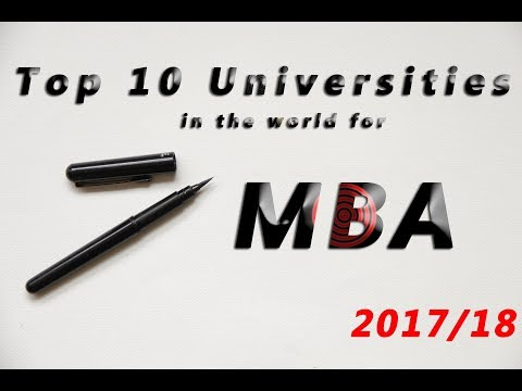 Top 10 Universities in the World for MBA 2017/18