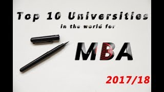 Top 10 MBA - Top 10 Universities in the World for MBA 2017/18 Latest  rankings for MBA(Business)