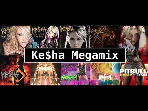 Ke$ha Megamix (2010 - 2016)