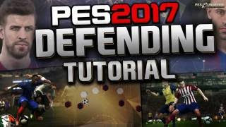 PES 2017 DEFENDING TUTORIAL - Defensive Instructions & Tips