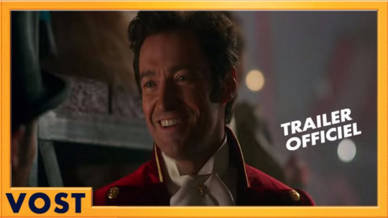 The Greatest Showman | Bande Annonce Officielle VOST HD #2 | 2018