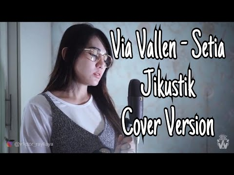 via Vallen - Setia Jikustik ( Cover Version )