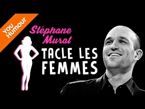 Stéphan Murat tacle les femmes...