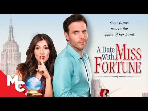 A Date With Miss Fortune | 2015 Romantic Comedy