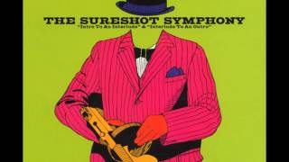 The Sureshot Symphony - Jah Makes the World Go