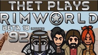 Thet Plays Rimworld Part 92: Hungry Hungry Hippos [Beta 18] [Modded]