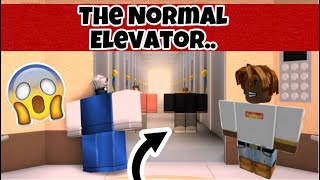 The Normal Elevator...