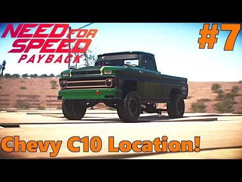 Need For Speed Payback, Let's Play, Part 7, CHEVY C10 Location!