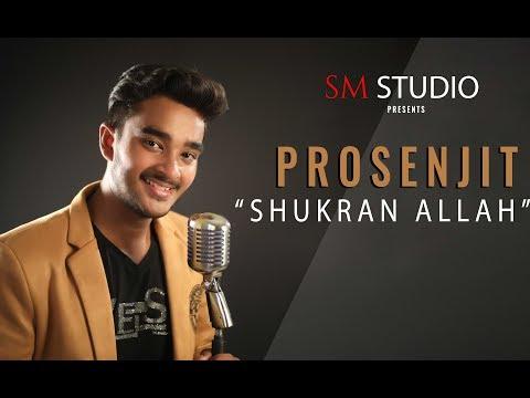 Shukran Allah - Kurbaan Cover by Prosenjit Dey   PAPAN   Full hindi video  Song & Lyrics   Sm studio