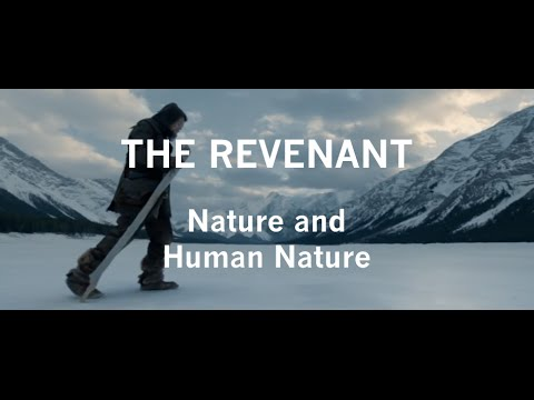 The Revenant - Nature and Human Nature