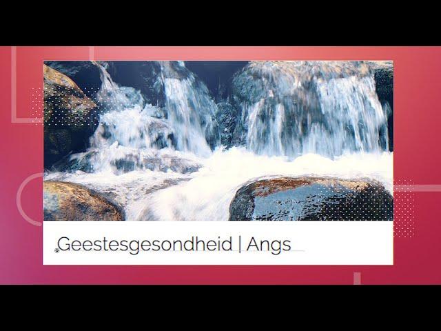 Die Putstop | 15 Maart | Angs