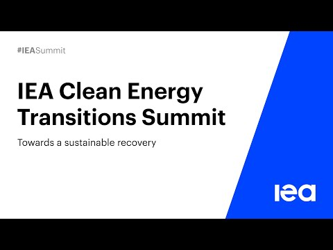IEA Clean Energy Transitions Summit: Towards a Sustainable R