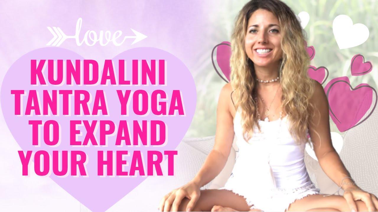 Kundalini Tantra Yoga To Expand Your Heart Youtube