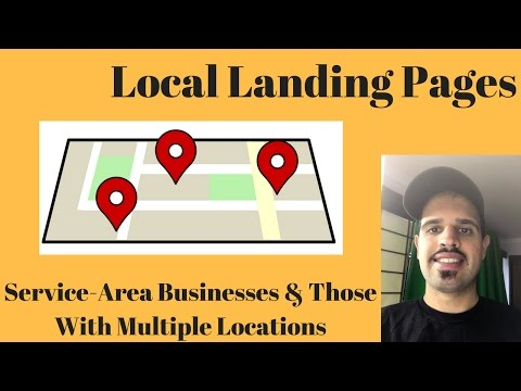 Local Landing Pages & Multiple Location SEO 2017