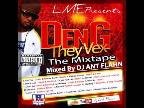 DenG + They Vex mixtape+ hot Liberian Party Mix