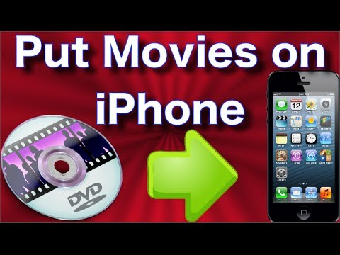 How to Put Movies on iPhone - Copy DVDs to Your iPhone