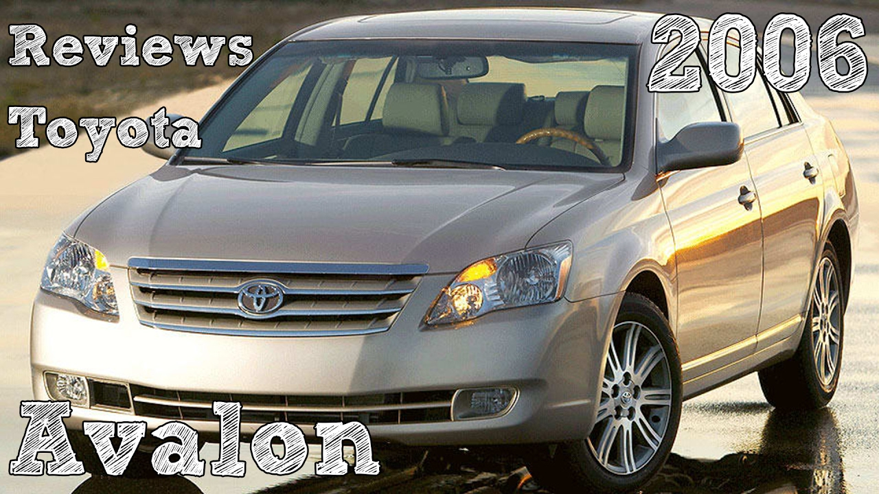 Reviews Toyota Avalon 2006 - YouTube